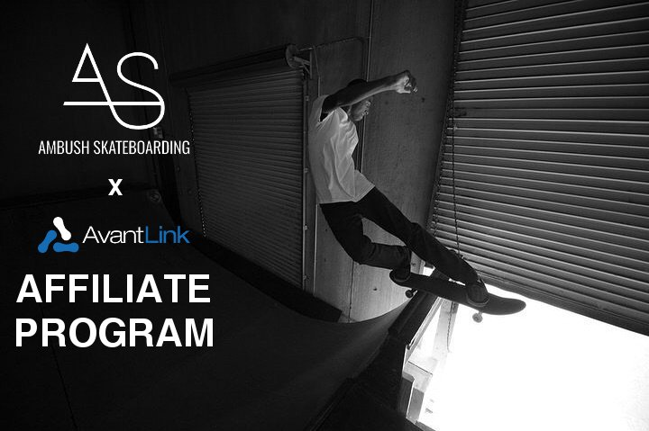Ambush Skateboarding x AvantLink Affiliate Program